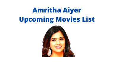 amritha aiyer upcoming movies list