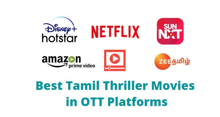 best tamil thriller movies in ott platform
