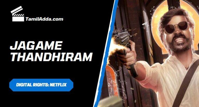 jagame thandhiram ott release date