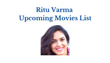 ritu varma upcoming movies list