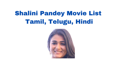 shalini pandey movies list in tamil