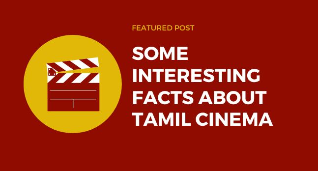some interesting facts about tamil cinema