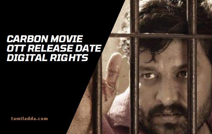 Carbon Tamil Movie OTT Release Date