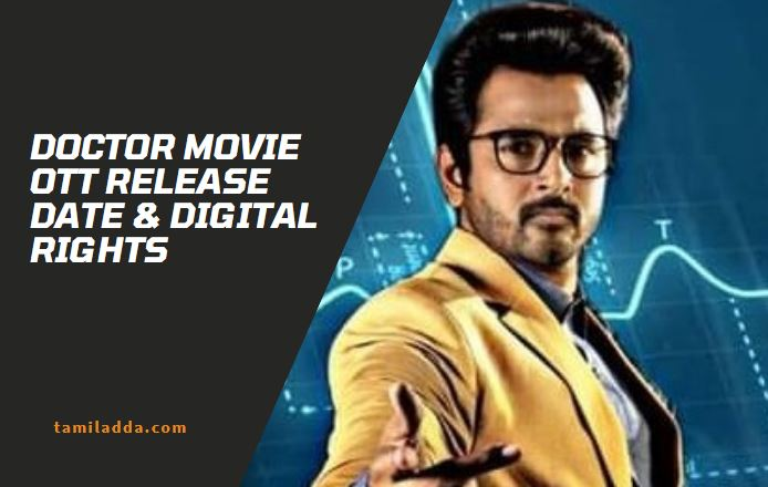 Doctor Movie OTT Release Date & Digital Rights