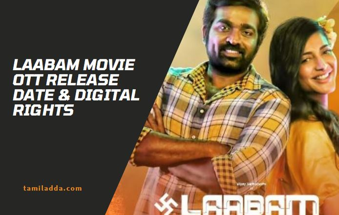 Laabam Digital Rights and OTT Release Date