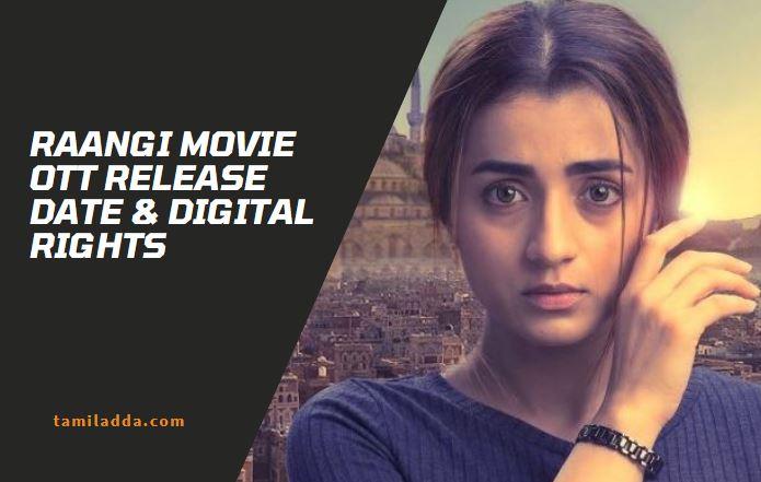 raangi movie ott release date