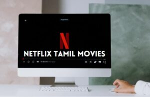 Upcoming Netflix Tamil Movies 2021 List New Release Dates
