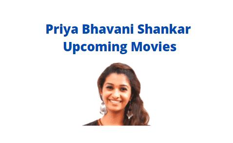 Priya Bhavani Shankar Upcoming Movies